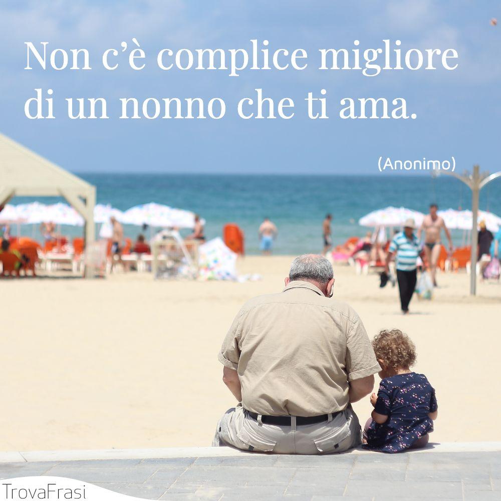 Non c'è complice migliore di un nonno che ti ama.