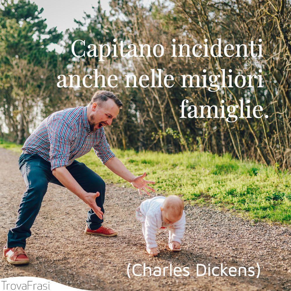 Capitano incidenti anche nelle migliori famiglie.