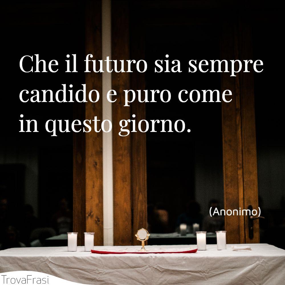 Che il futuro sia sempre candido e puro come in questo giorno.