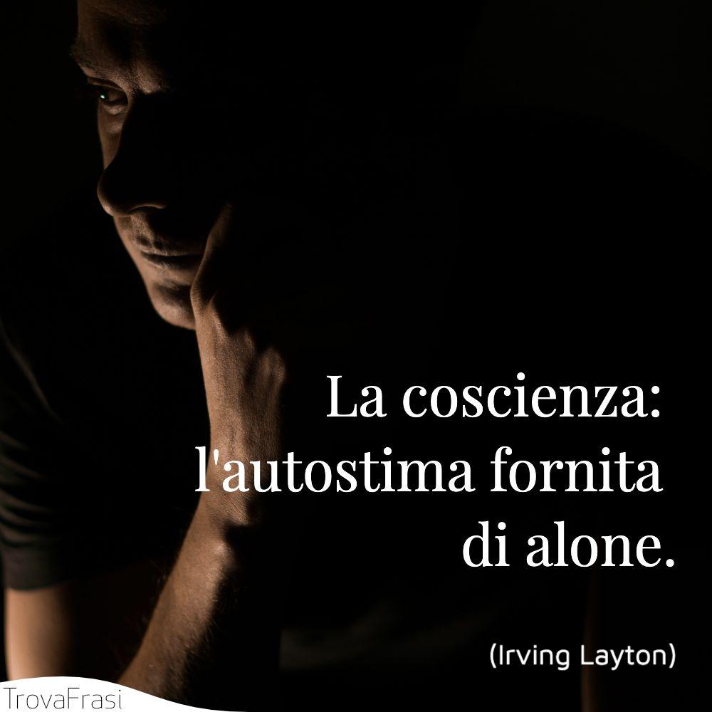 La coscienza: l'autostima fornita di alone.