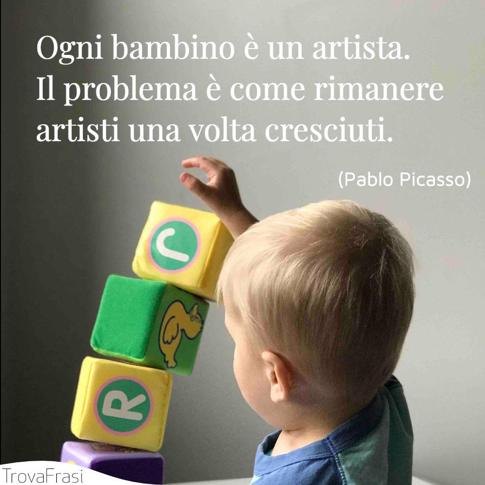 Ogni bambino è un artista. Il problema è come rimanere artisti una volta cresciuti.