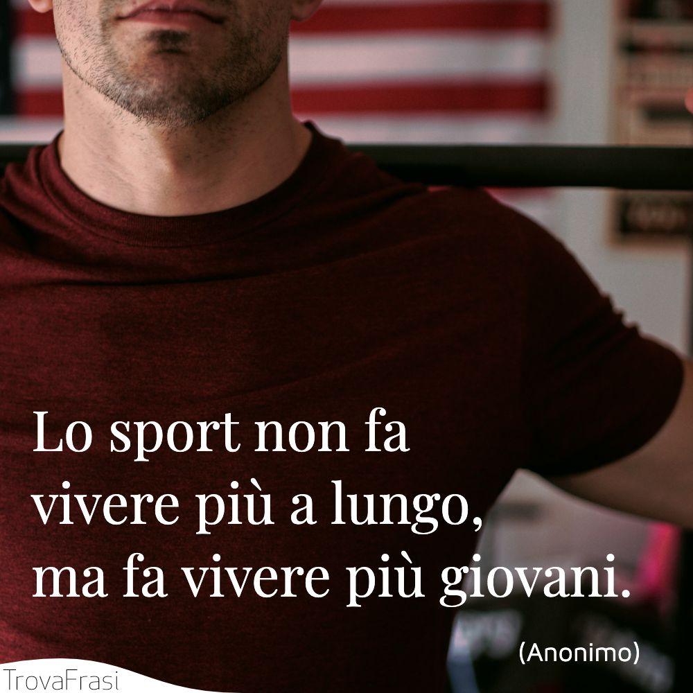 Lo sport non fa vivere più a lungo, ma fa vivere più giovani.