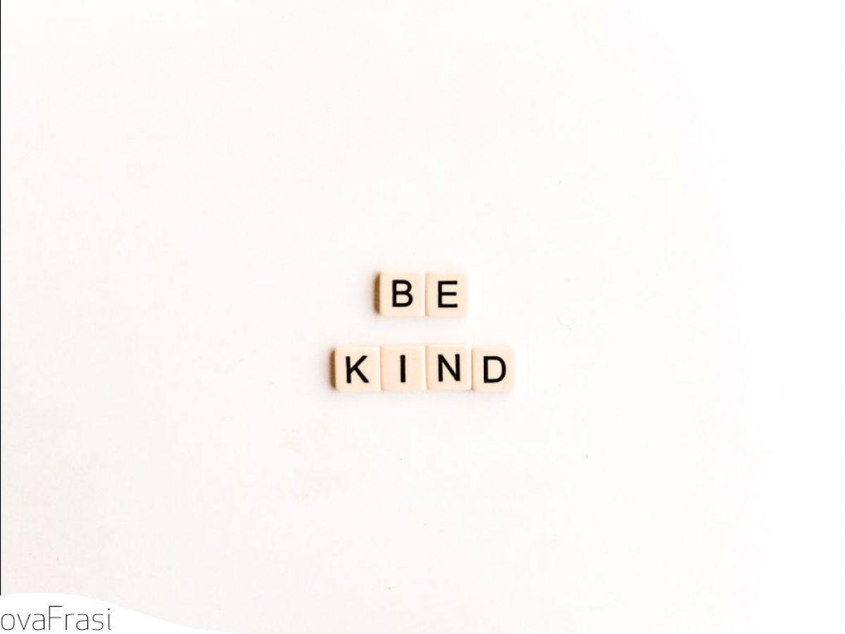 Frasi Sulla Gentilezza E La Bellezza Di Fare Qualcosa Per Gli