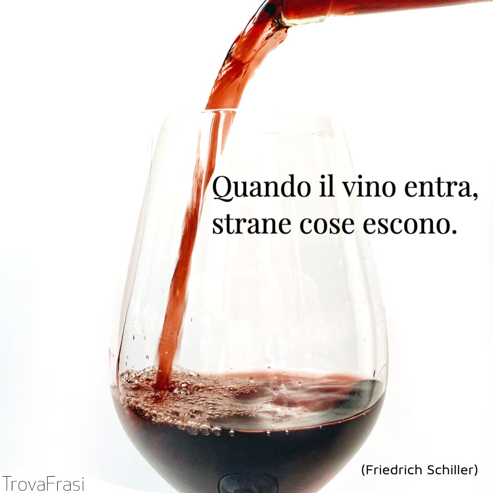 Frasi Sul Vino La Bevanda Che Mette Tutti D Accordo Trovafrasi
