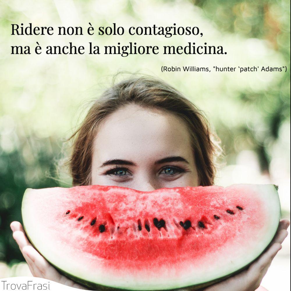Ridere non è solo contagioso, ma è anche la migliore medicina.