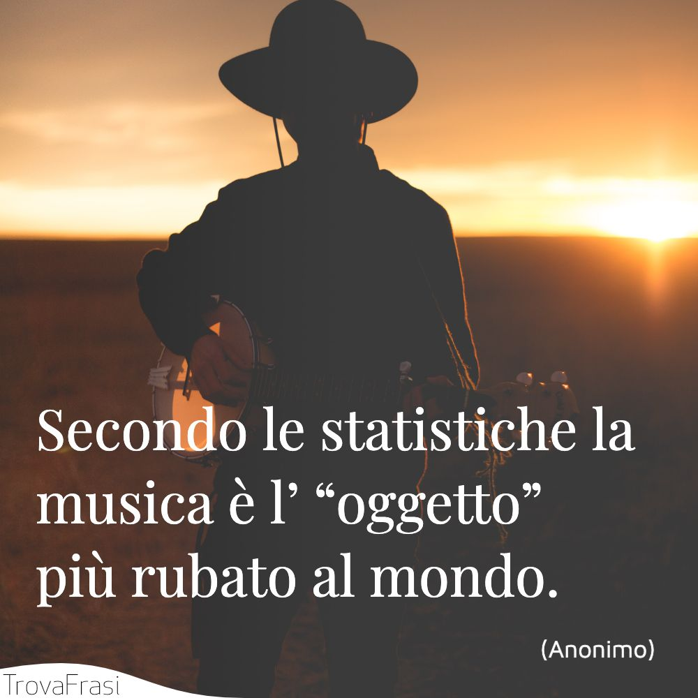 """Secondo le statistiche la musica è l' """"oggetto"""" più rubato al mondo."""