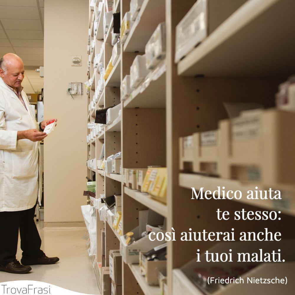 Medico aiuta te stesso: così aiuterai anche i tuoi malati.