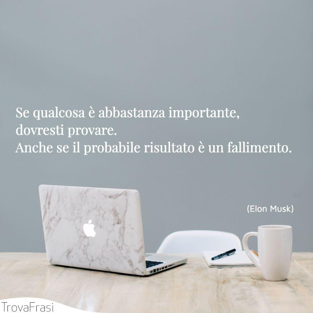 Se qualcosa è abbastanza importante, dovresti provare. Anche se il probabile risultato è un fallimento.