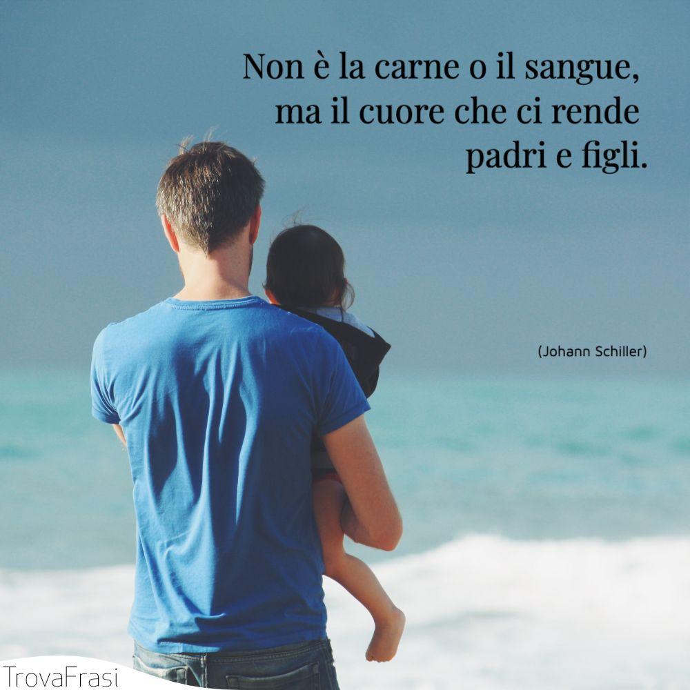 Non è la carne o il sangue, ma il cuore che ci rende padri e figli.