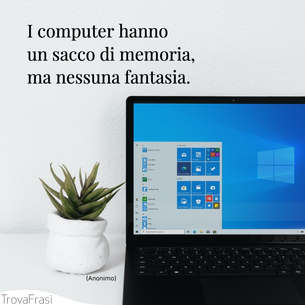 I computer hanno un sacco di memoria, ma nessuna fantasia.