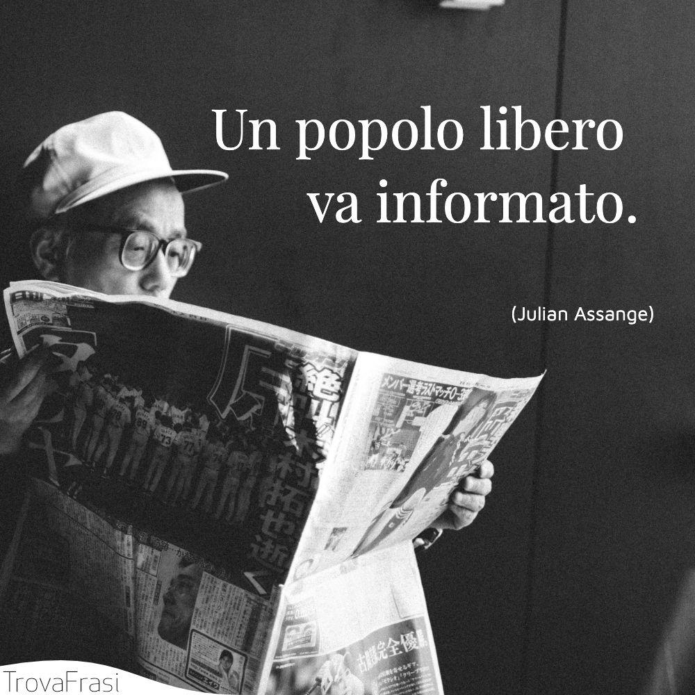 Un popolo libero va informato.