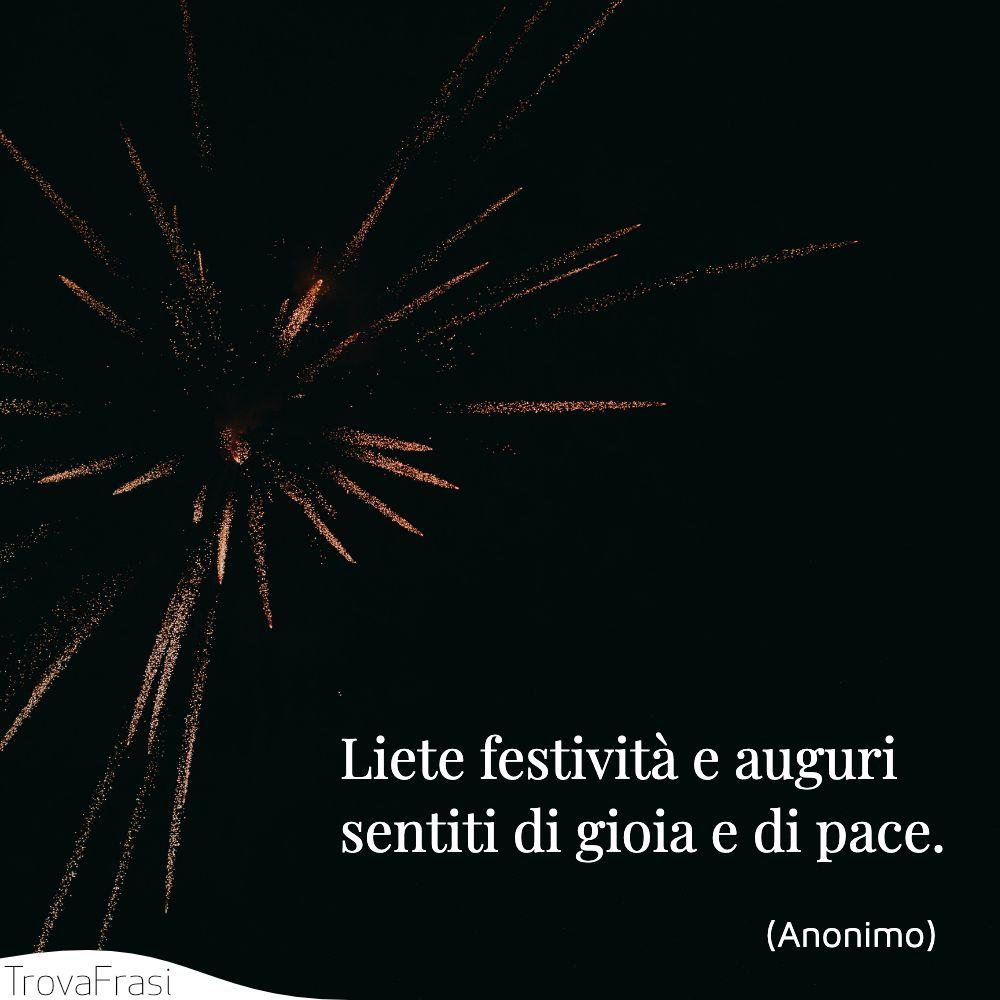 Liete festività e auguri sentiti di gioia e di pace.