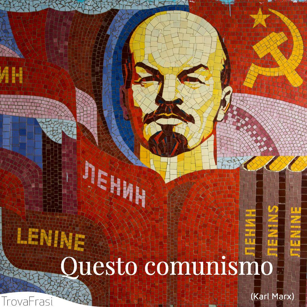 Questo comunismo