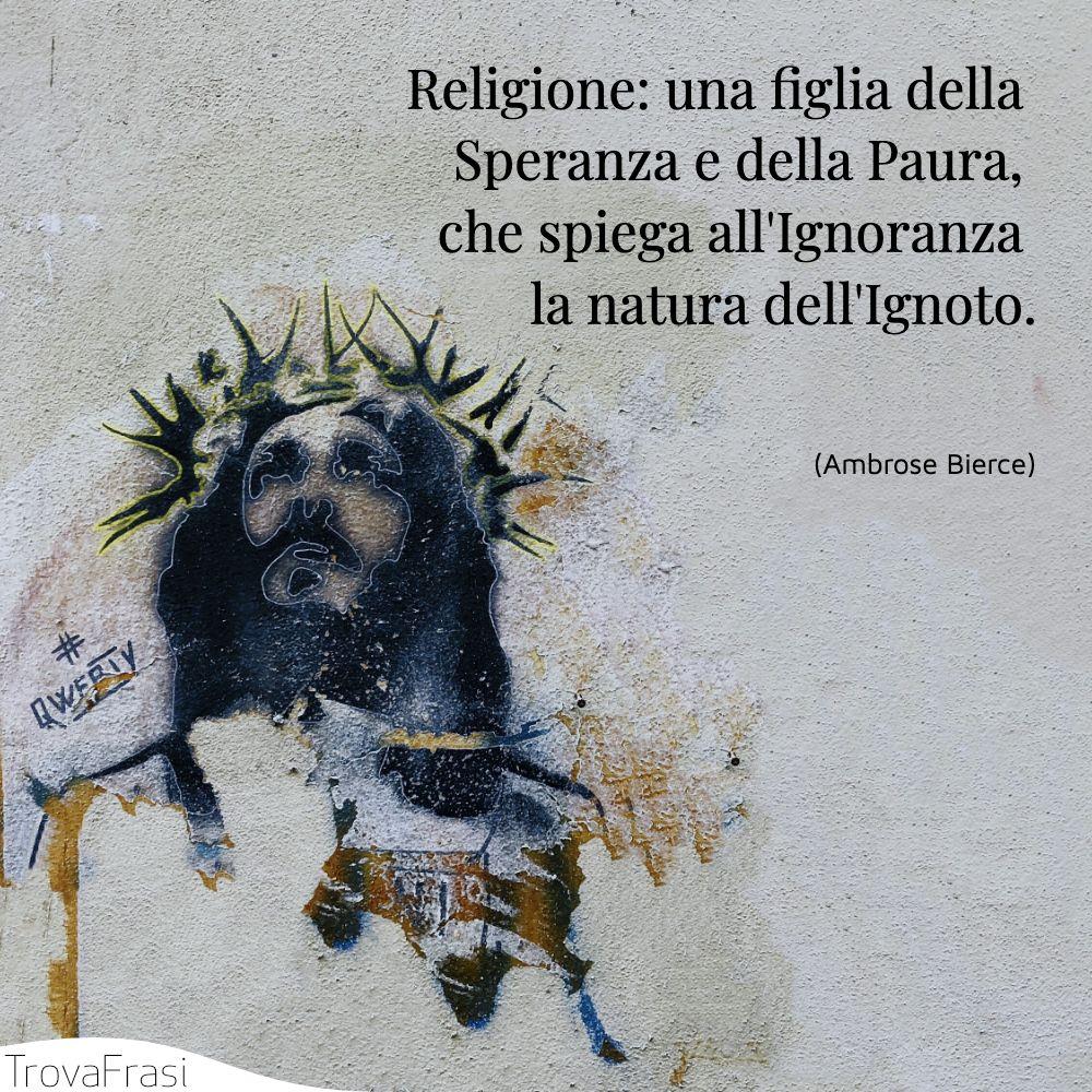 Religione: una figlia della Speranza e della Paura, che spiega all'Ignoranza la natura dell'Ignoto.