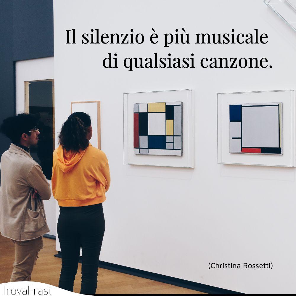 Il silenzio è più musicale di qualsiasi canzone.