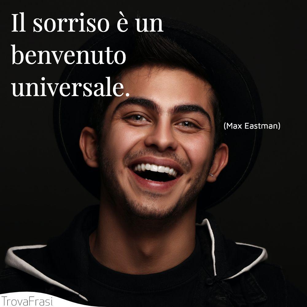 Il sorriso è un benvenuto universale.