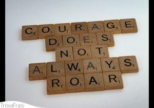 valore del coraggio